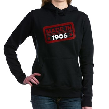 Stamped Made In 1906 Woman's Hooded Sweatshirt