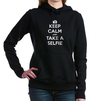 Keep Calm and Take a Selfie Woman's Hooded Sweatshirt