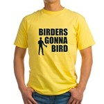 Birders Gonna Bird Yellow T-Shirt