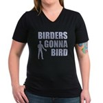 Birders Gonna Bird Women's V-Neck Dark T-Shirt