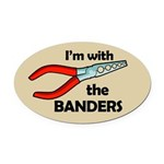 I'm with the Banders Oval Car Magnet