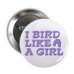 I Bird Like a Girl 2.25