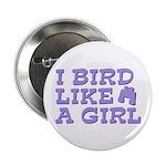 I Bird Like a Girl 2.25