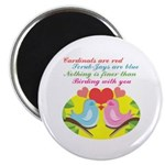 Birding With You Magnet