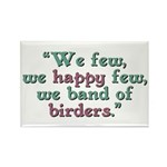 Band of Birders Rectangle Magnet