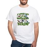 I Love My Backyard Birds White T-Shirt