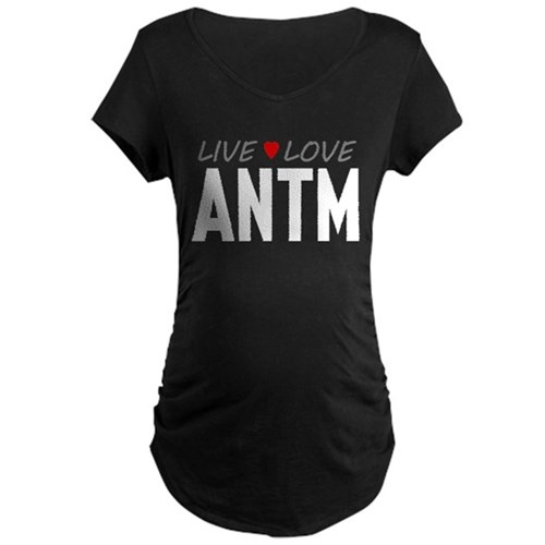 Live Love ANTM Dark Maternity T-Shirt