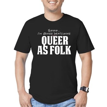 Shhh... I'm Binge Watching Queer as Folk  Men's Dark Fitted T-Shirt