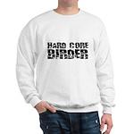 Hard Core Birder Sweatshirt