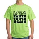 Twitch Twitch Again Green T-Shirt