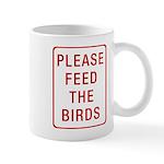 Please Feed the Birds Mug