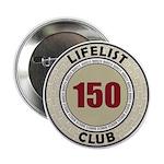 Lifelist Club - 150 Button
