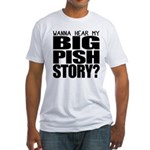 Big Pish Story Fitted T-Shirt