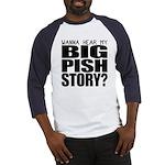 Big Pish Story Baseball Jersey