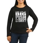 Big Pish Story Women's Long Sleeve Dark T-Shirt