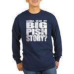 Big Pish Story Long Sleeve Dark T-Shirt