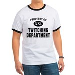 Prop. of Twitching Dept. Ringer T