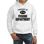 Property of Pishing Dept Hooded Sweatshirt