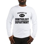 Property of Ornithology Dept. Long Sleeve T-Shirt