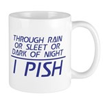 Through Rain ... I Pish Mug