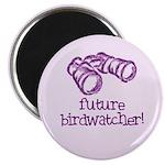 Future Birdwatcher Magnet