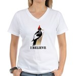Ivory-billed: I Believe Women's V-Neck T-Shirt