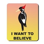 Simple Ivory-billed: I Want to Believe Mousepad