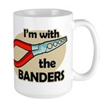 I'm with the Banders Large Mug