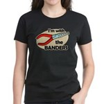 I'm with the Banders Women's Dark T-Shirt