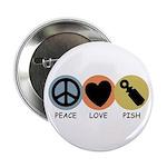 Peace Love Pish 2.25