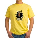 Dial B for Birder Yellow T-Shirt