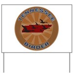 Tennessee Birder Yard Sign
