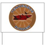Tennessee Birder Yard Sign