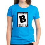 Rated B: Birder Women's Dark T-Shirt