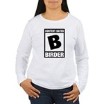 Rated B: Birder Women's Long Sleeve T-Shirt