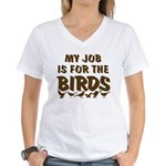 Job for the Birds Women's V-Neck T-Shirt