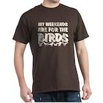 Weekends for the Birds Dark T-Shirt