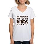 Weekends for the Birds Women's V-Neck T-Shirt
