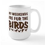 Weekends for the Birds Large Mug