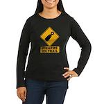 Pishers on Trail Women's Long Sleeve Dark T-Shirt
