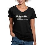 birdaholic Women's V-Neck Dark T-Shirt