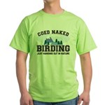Coed Naked Birding Green T-Shirt